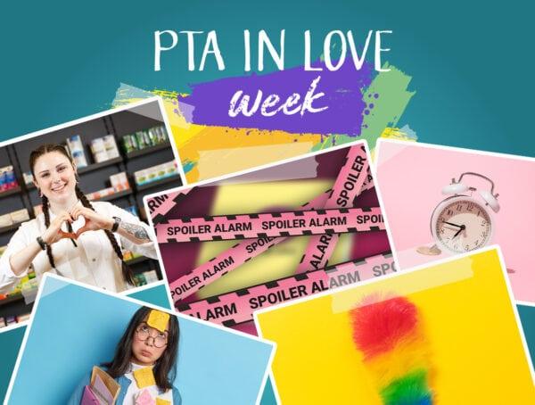 PTA IN LOVE-week
